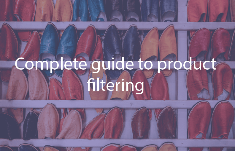 Complete guide to product filtering